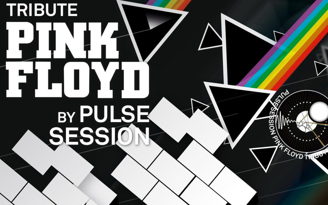Tribute To PINK FLOYD by Pulse Session